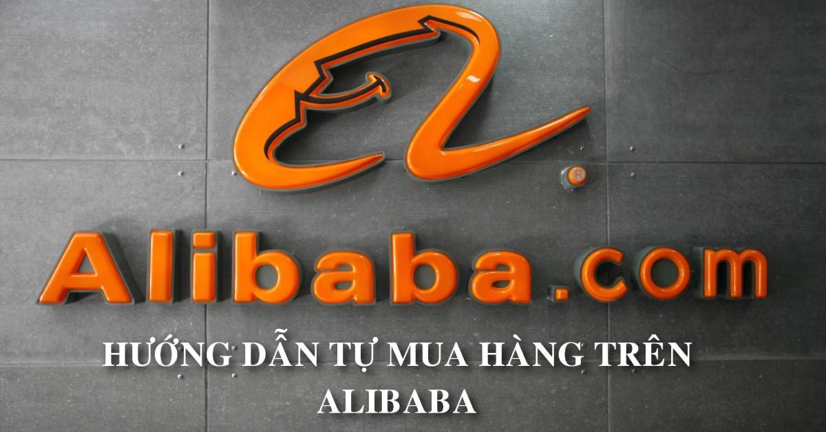 Hướng Dẫnmua Hàng Trên Alibaba