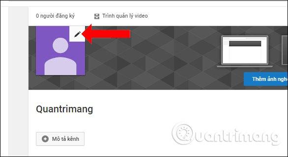 Thay ảnh đại diện kênh Youtube