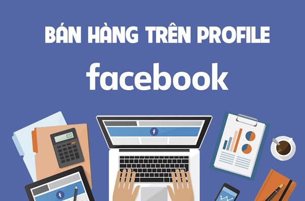 Cách đăng bài bán hàng online trên Facebook cá nhân