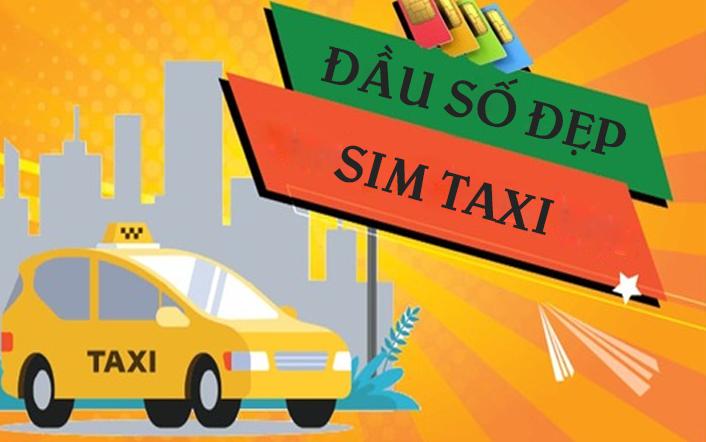 Cách chọn sim taxi giá rẻ nên biết | Bán Sỉ Sim Số Đẹp